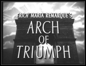 Arch Of Triumph 1948