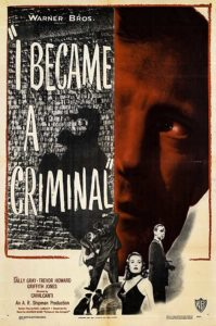 I Became a Criminal (1947)